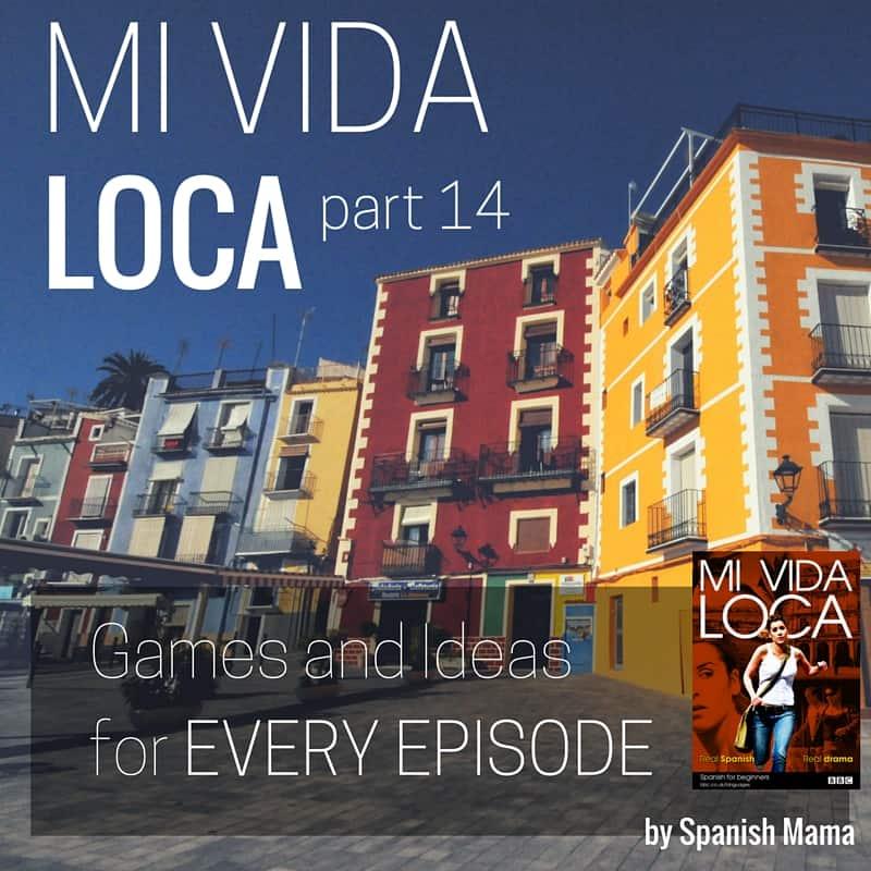 Mi Vida Loca Episode 14: ¿Te gusta el vino?