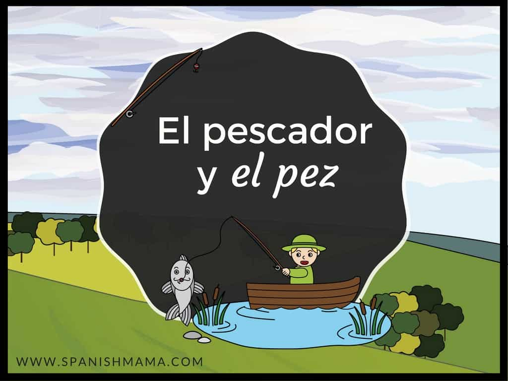 El pescador y el pez: a fable retold in novice-low Spanish for beginners