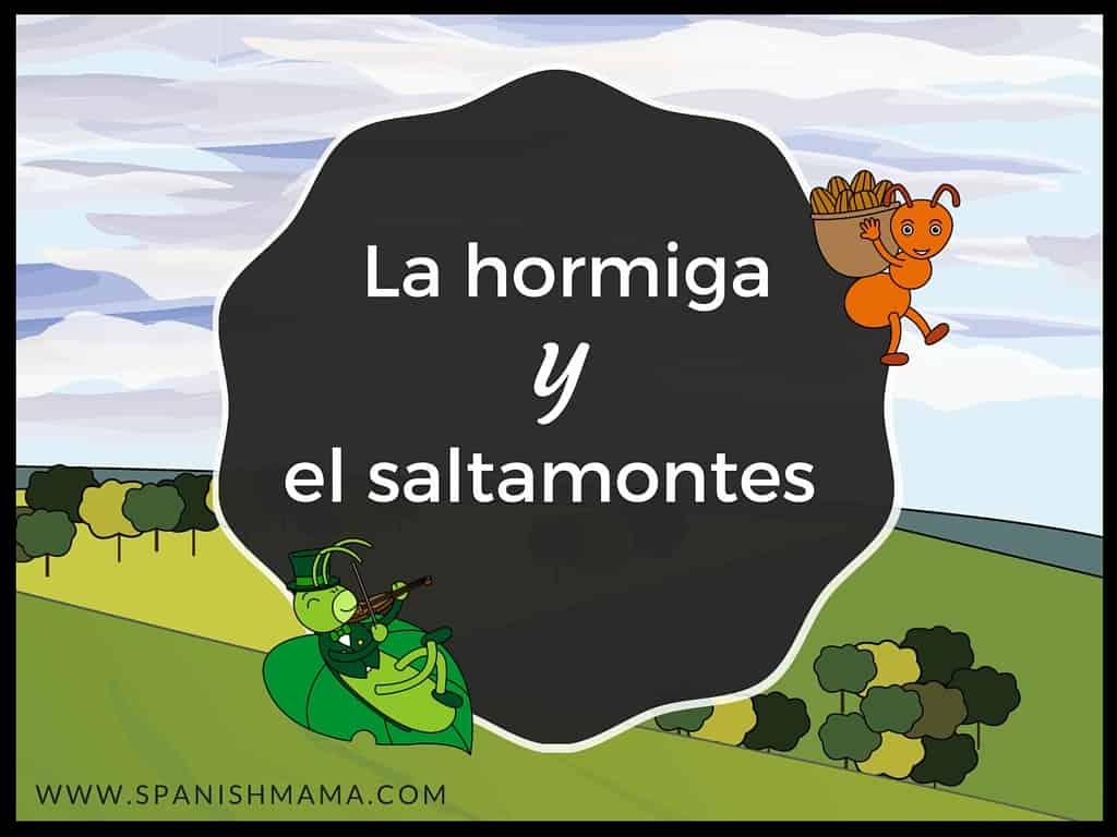 La hormiga y el saltamontes: a fable told in Novice-Low Spanish with high-frequency vocabulary