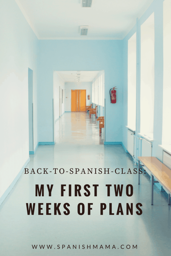 Back To Spanish Class Lesson Plans