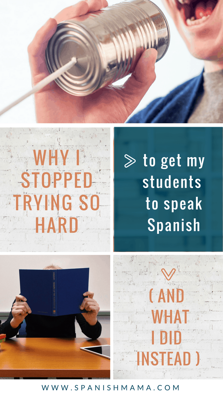get students to speak Spanish
