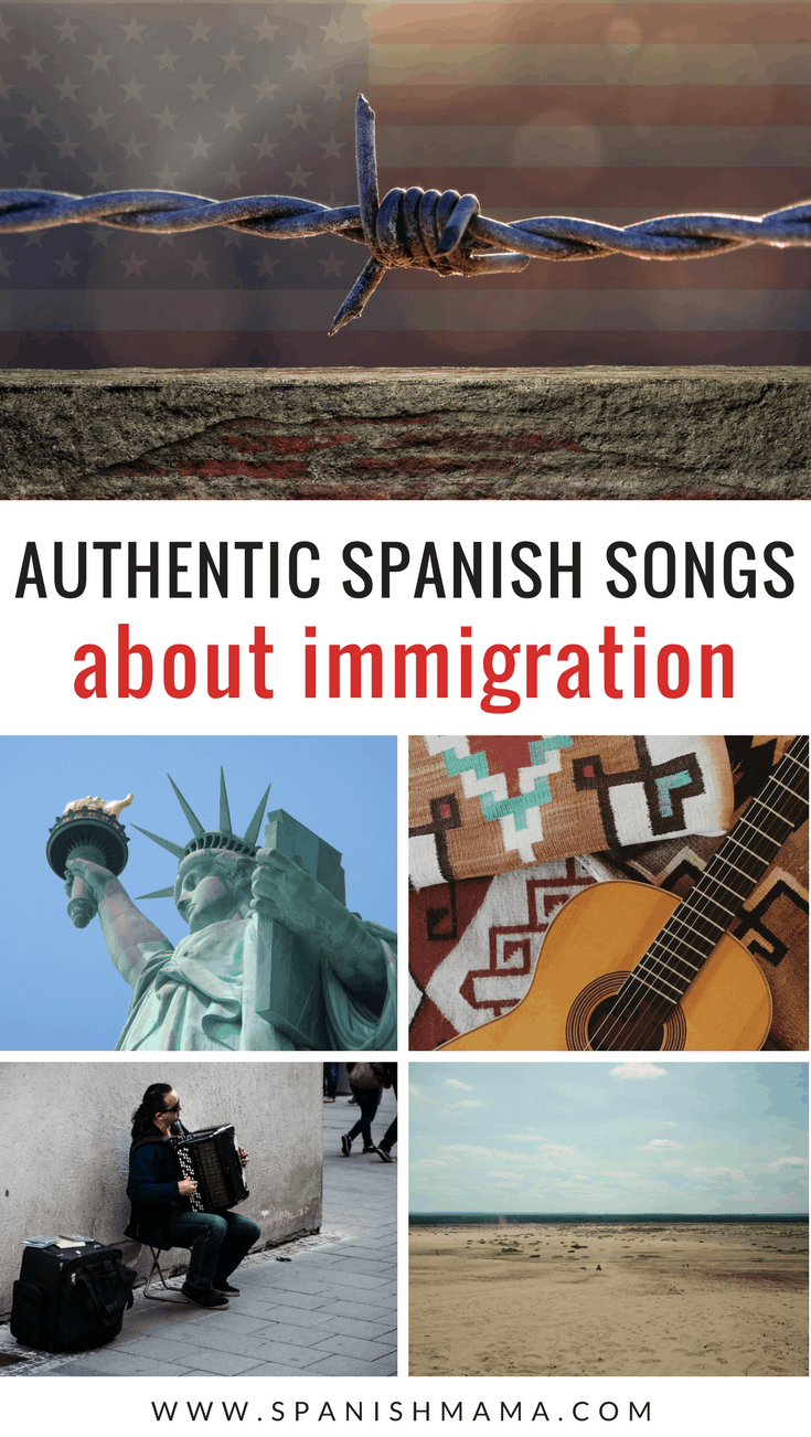 Spanish songs about immigration