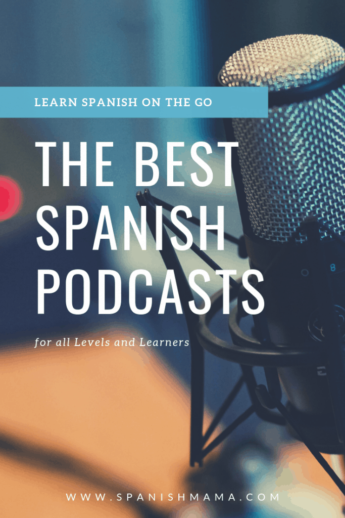The Best Spanish Podcasts