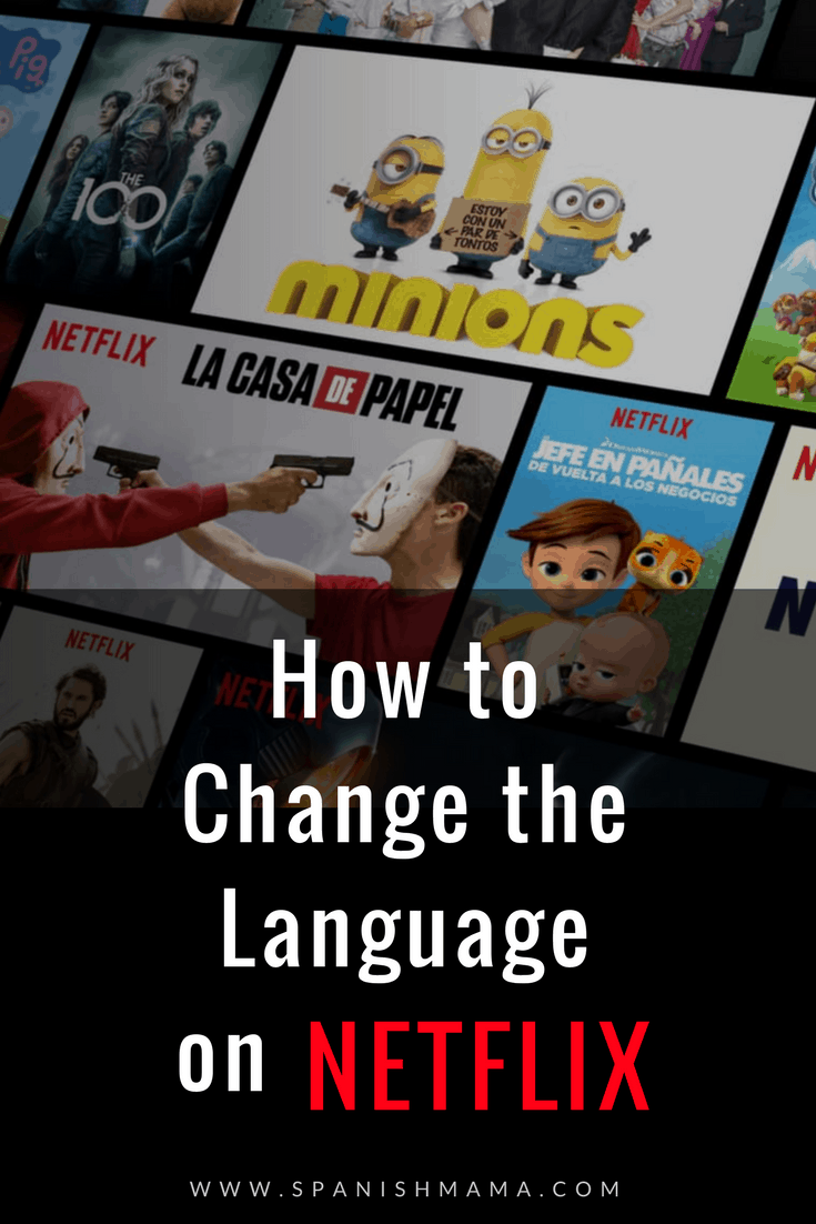 how to change the language on Netflix