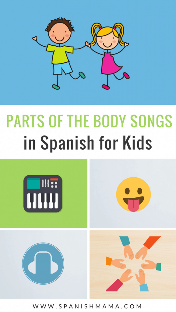 spanish body parts songs
