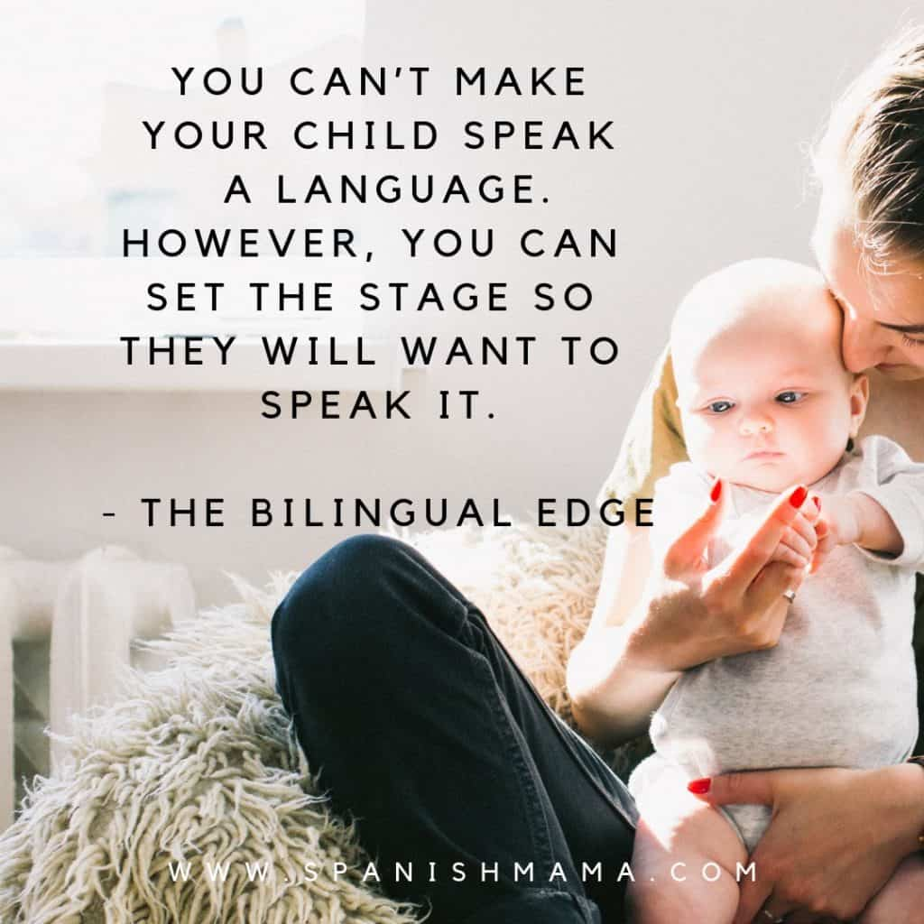 child doesn't want to speak Spanish