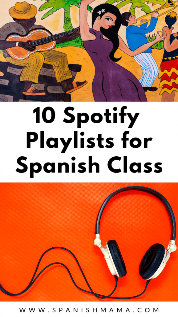spotify spanish playlists for class