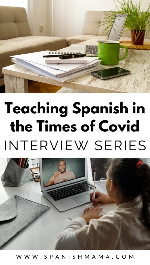 Spanish teacher Covid interviews