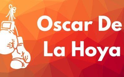 Oscar de la Hoya Quotes And Biography