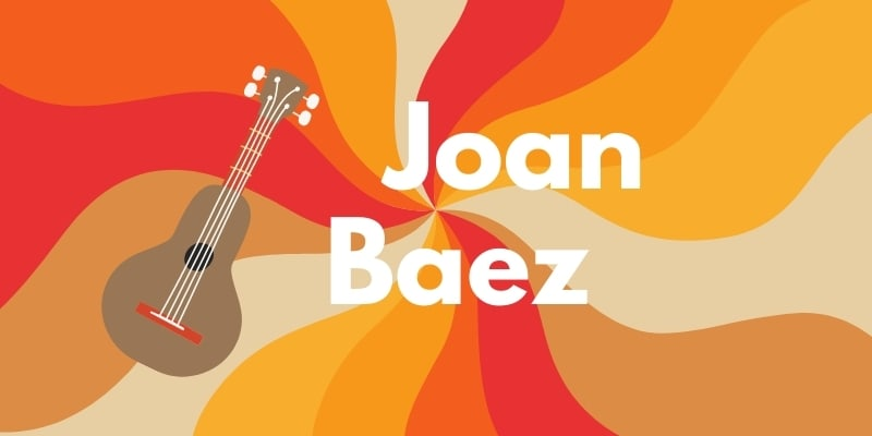 Joan Baez Quotes And Biography
